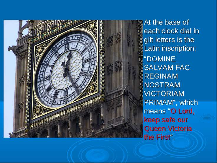 "At the base of each clock dial in gilt letters is the Latin inscription: ""DOM..."