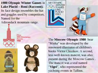 1980 Olympic Winter Games in Lake Placid – Roni (Raccoon). Its face design re...