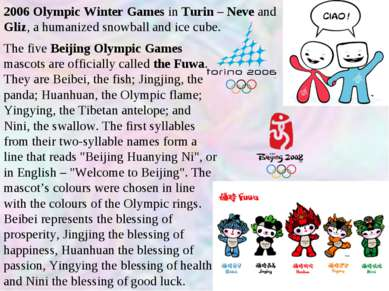 2006 Olympic Winter Games in Turin – Neve and Gliz, a humanized snowball and ...