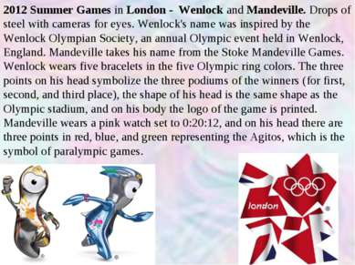 2012 Summer Games in London - Wenlock and Mandeville. Drops of steel with cam...