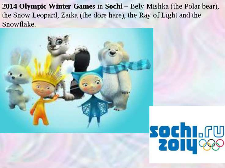 2014 Olympic Winter Games in Sochi – Bely Mishka (the Polar bear), the Snow L...