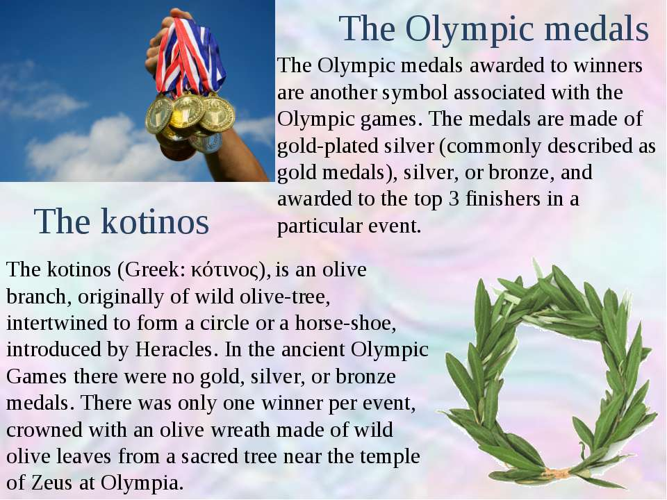 The Olympic medals awarded to winners are another symbol associated with the ...