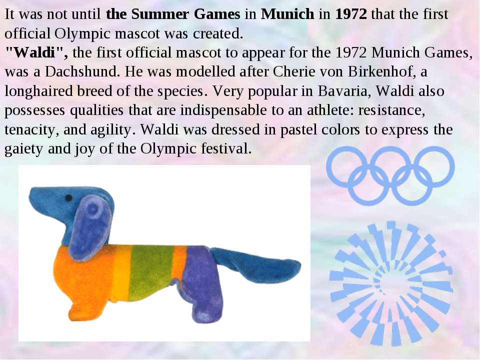 It was not until the Summer Games in Munich in 1972 that the first official O...