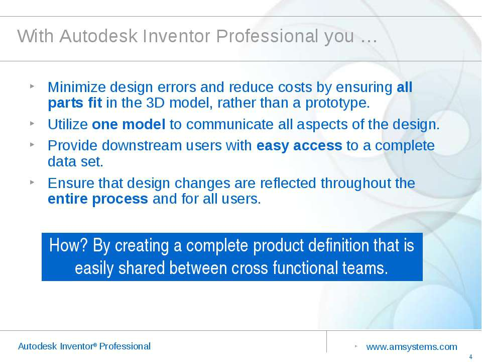 With Autodesk Inventor Professional you … Minimize design errors and reduce c...