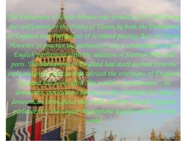 The Parliament of Great Britain was formed in 1707 following the ratification...