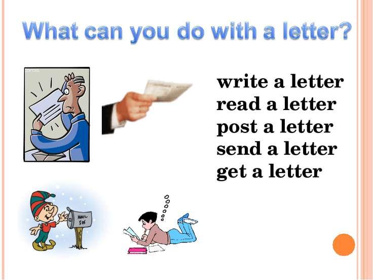 write a letter read a letter post a letter send a letter get a letter