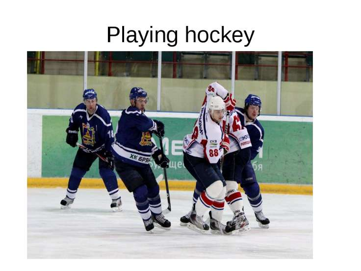 Playing hockey