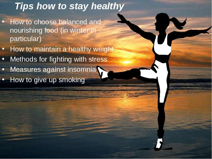 Tips how to stay healthy How to choose balanced and nourishing food (in winte...