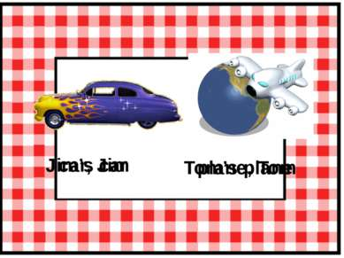 car, Jim Jim's car plane, Tom Tom's plane
