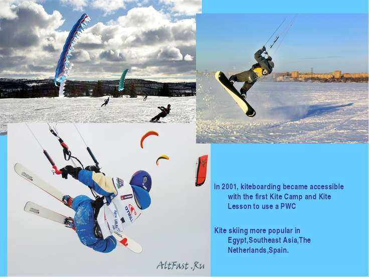 In 2001, kiteboarding became accessible with the first Kite Camp and Kite Les...