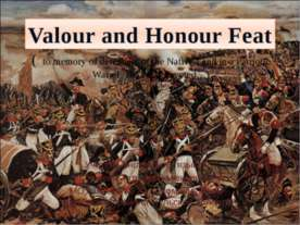Valour and Honour Feat