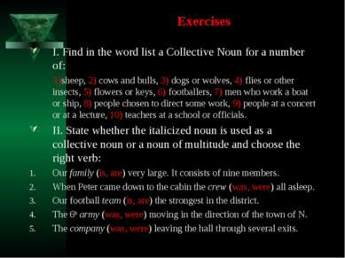 Exercises I. Find in the word list a Collective Noun for a number of: 1)sheep...
