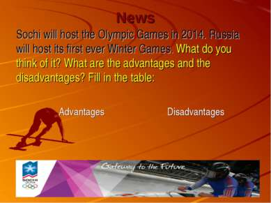 News Sochi will host the Olympic Games in 2014. Russia will host its first ev...