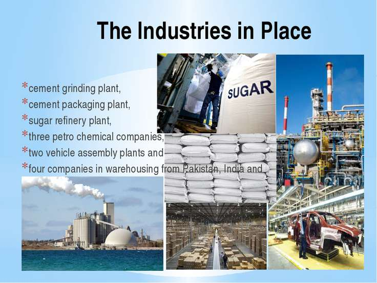 The Industries in Place cement grinding plant, cement packaging plant, sugar ...