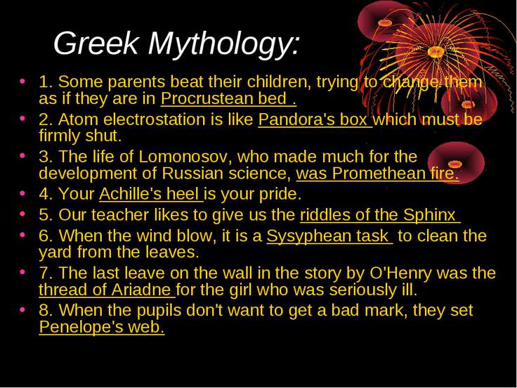 Greek Mythology: 1. Some parents beat their children, trying to change them a...