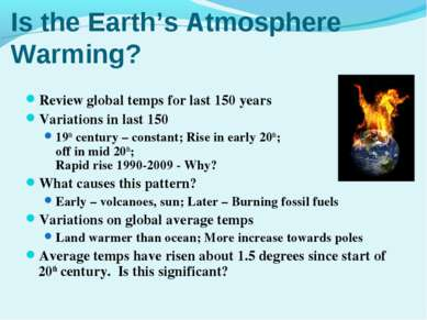 Is the Earth's Atmosphere Warming? Review global temps for last 150 years Var...