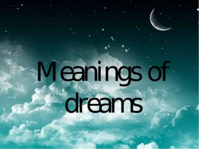 Meanings of dreams