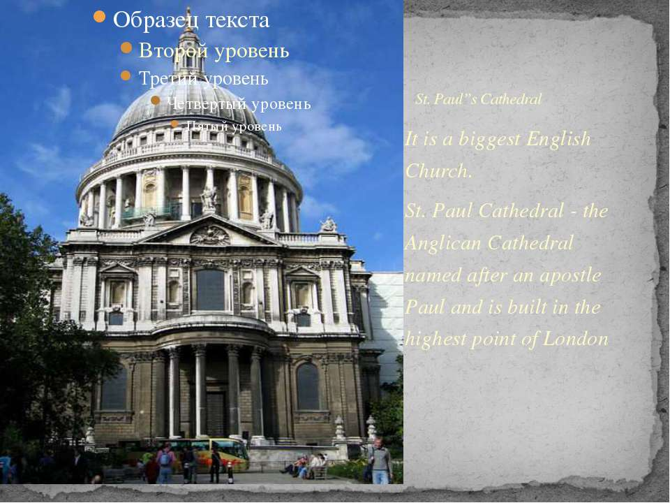 It is a biggest English Church. St. Paul Cathedral - the Anglican Cathedral n...