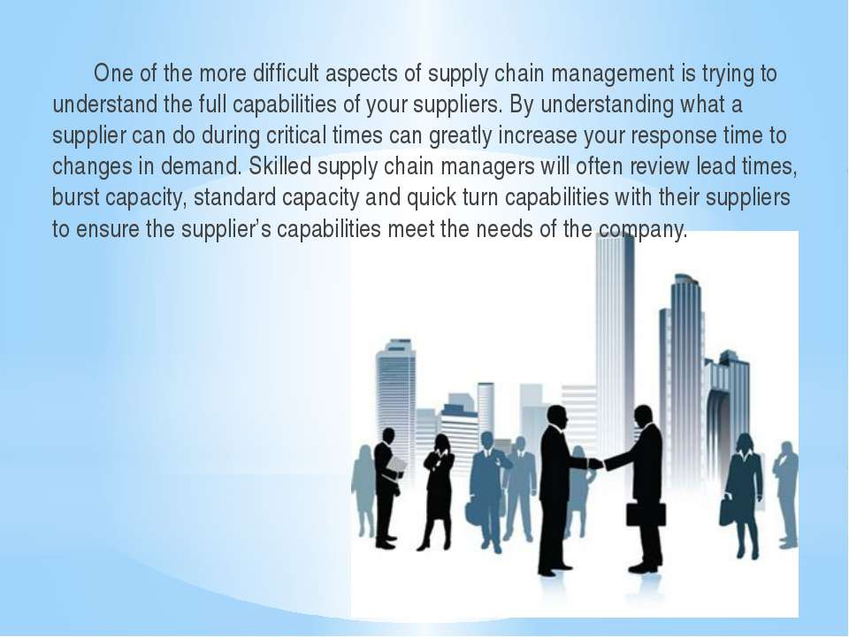 One of the more difficult aspects of supply chain management is trying to und...