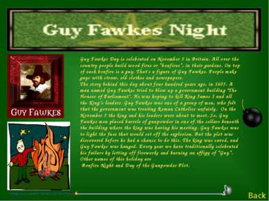 Guy Fawkes Day is celebrated on November 5 in Britain. All over the country p...