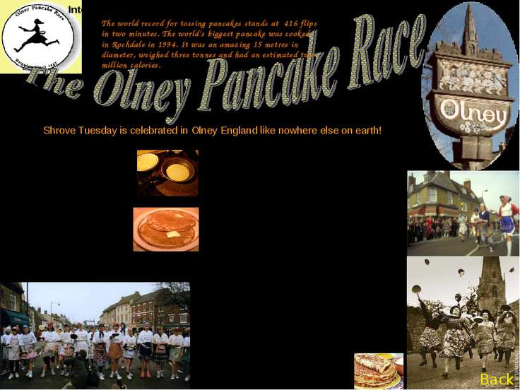 Pancake races are thought to have begun in 1445 on Shrove Tuesday (Febr.20th ...