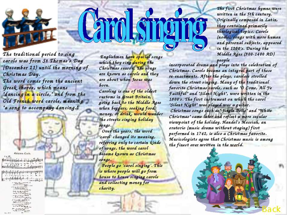incorporated drama and plays into the celebration of Christmas. Carols became...