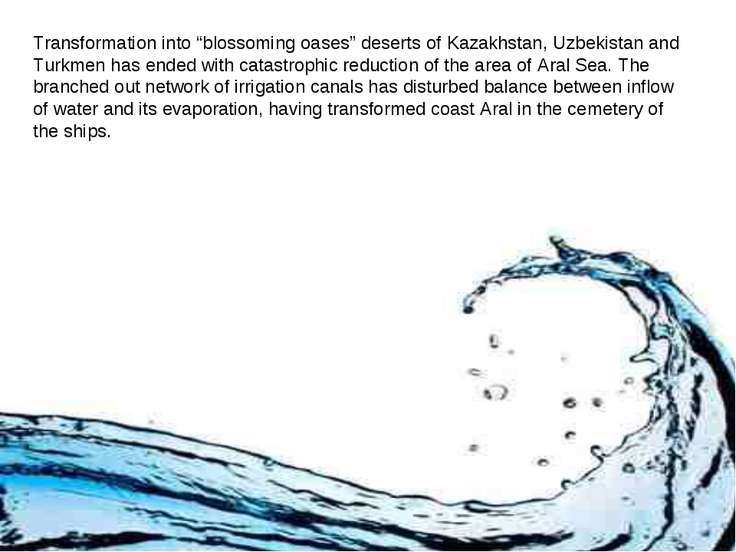 "Transformation into ""blossoming oases"" deserts of Kazakhstan, Uzbekistan and ..."