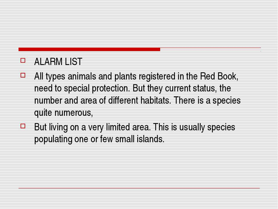ALARM LIST All types animals and plants registered in the Red Book, need to s...