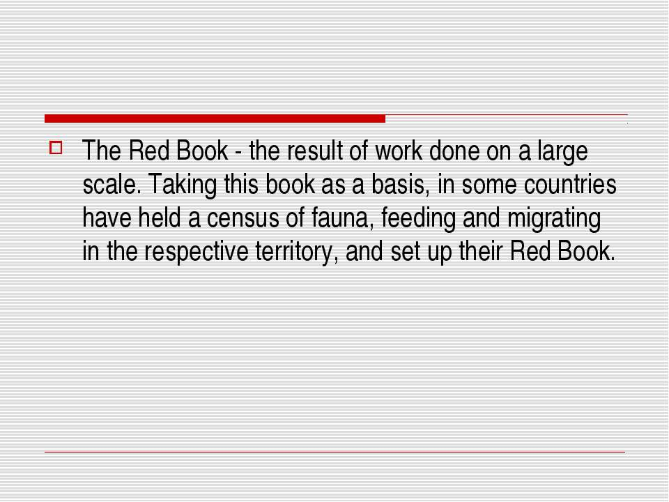 The Red Book - the result of work done on a large scale. Taking this book as ...