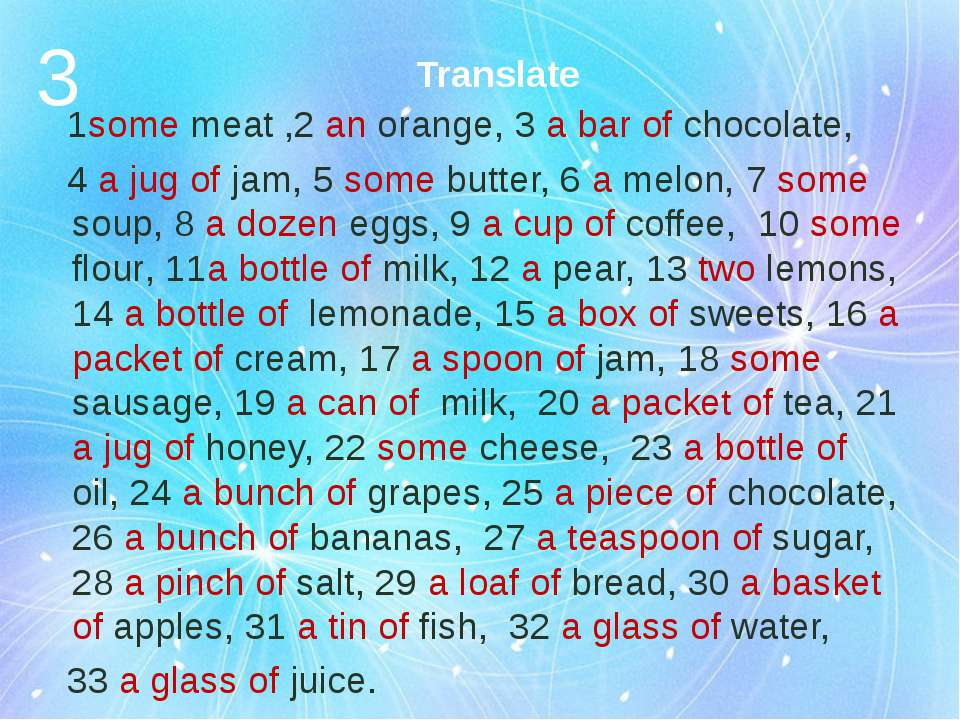 Translate 1some meat ,2 an orange, 3 a bar of chocolate, 4 a jug of jam, 5 so...