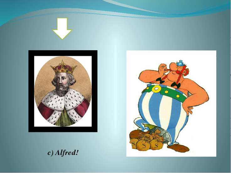 What did king Alfred create? Hadrian's wall? An army and a fleet? Roads?