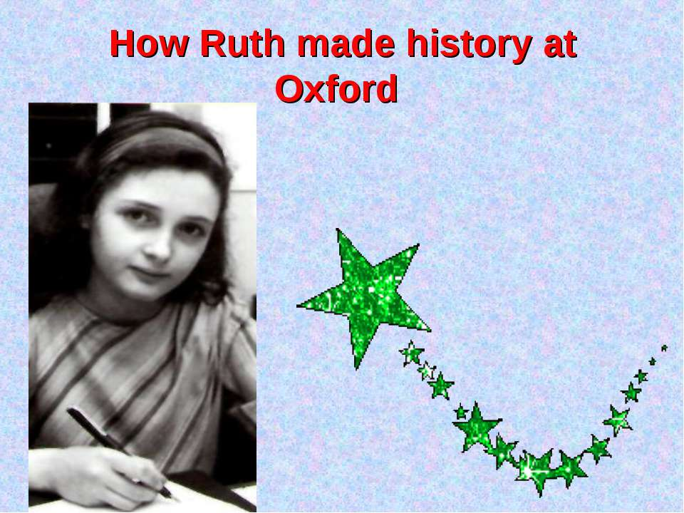 How Ruth made history at Oxford