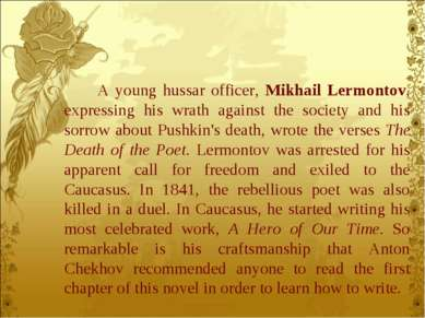 A young hussar officer, Mikhail Lermontov, expressing his wrath against the s...