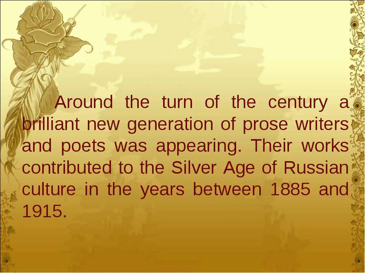 Around the turn of the century a brilliant new generation of prose writers an...
