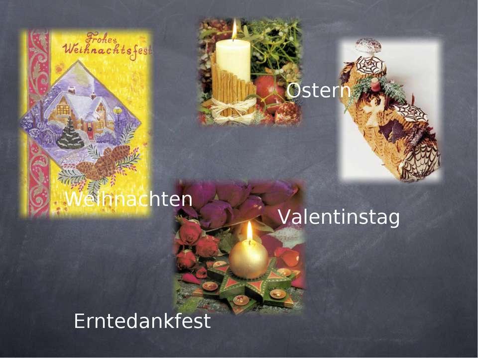 Weihnachten Erntedankfest Ostern Valentinstag