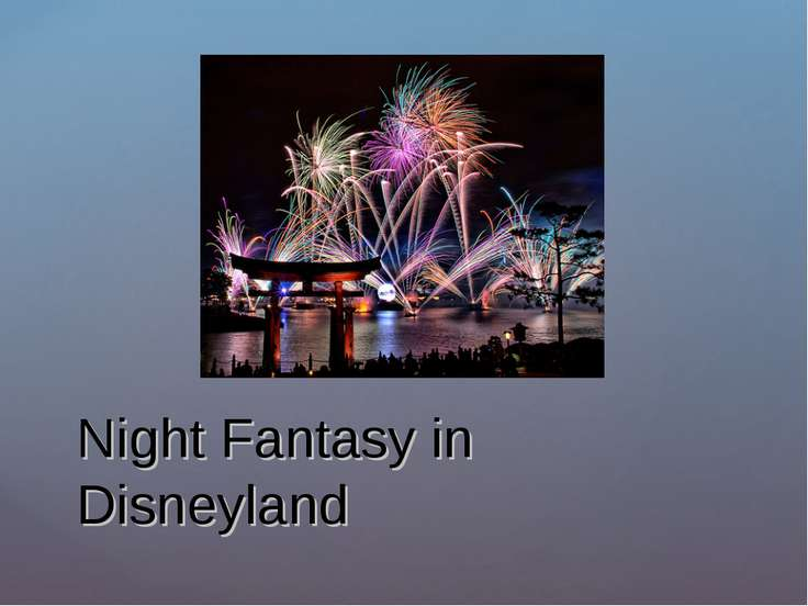 Night Fantasy in Disneyland