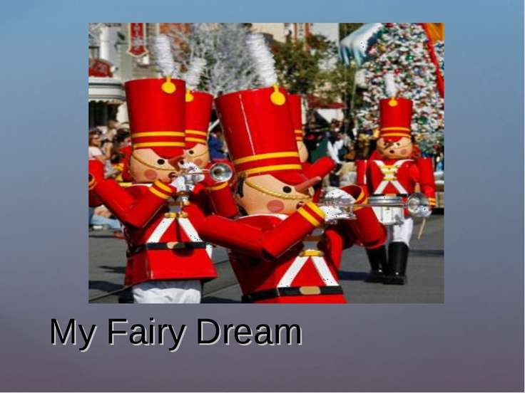 My Fairy Dream