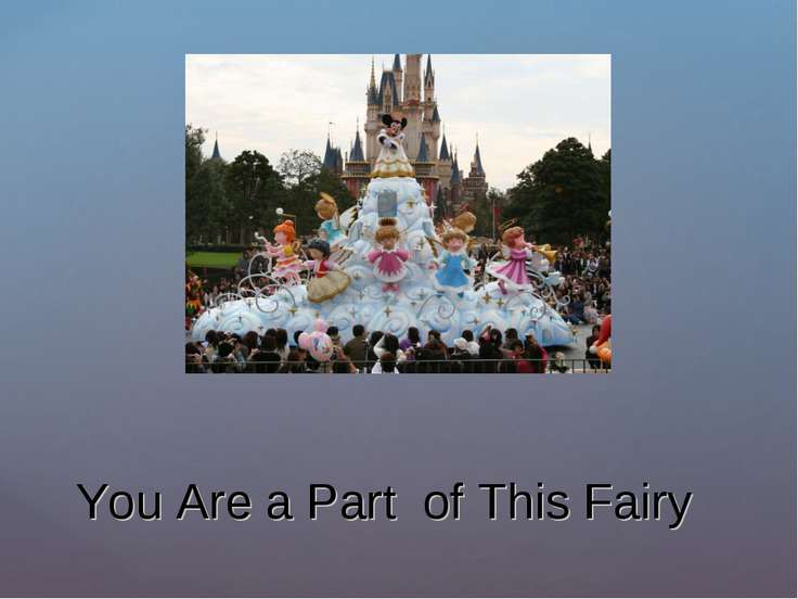 You Are a Part of This Fairy