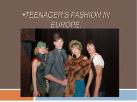 Teenager's fashion in Europe