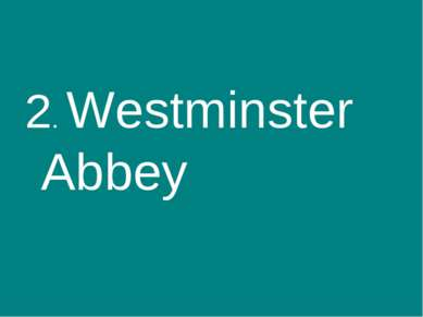 2. Westminster Abbey