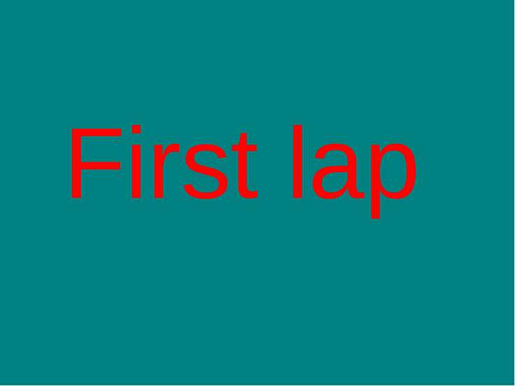 First lap