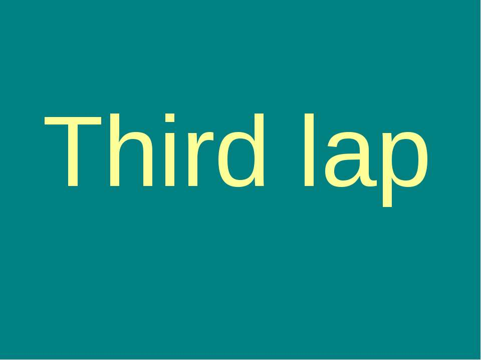 Third lap