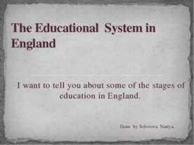 The Educational System in England