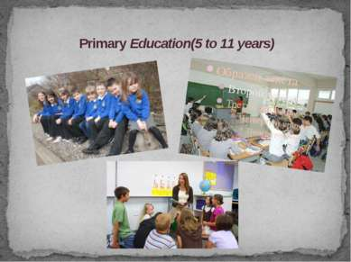 Primary Education(5 to 11 years)