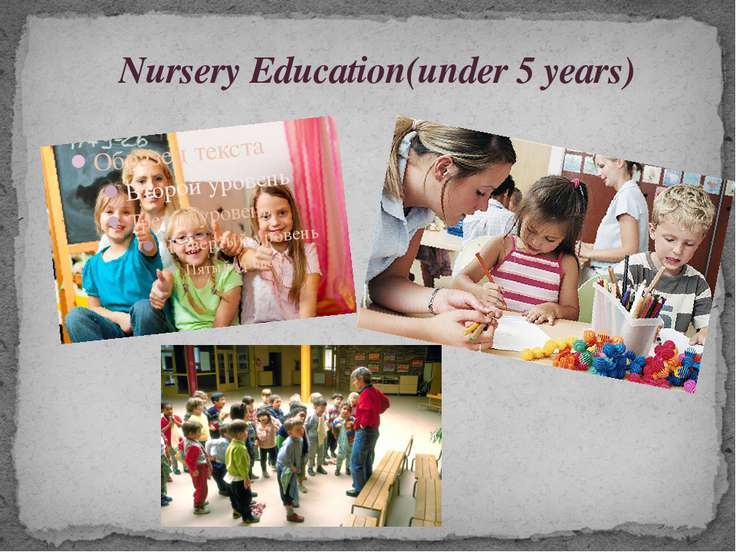 Nursery Education(under 5 years)
