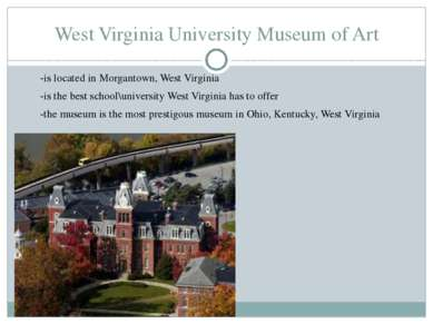 West Virginia University Museum of Art