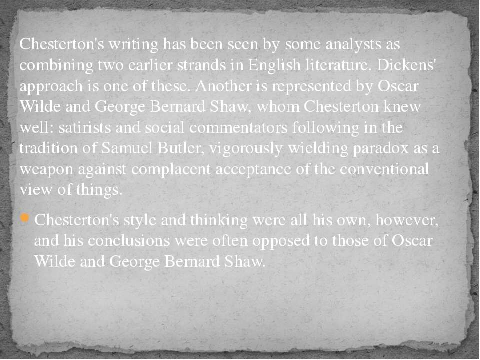 Chesterton's writing has been seen by some analysts as combining two earlier ...