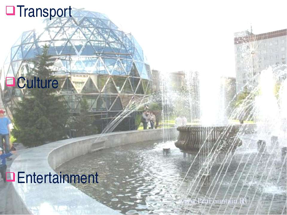 Transport Culture Entertainment