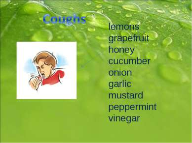 lemons grapefruit honey cucumber onion garlic mustard peppermint vinegar