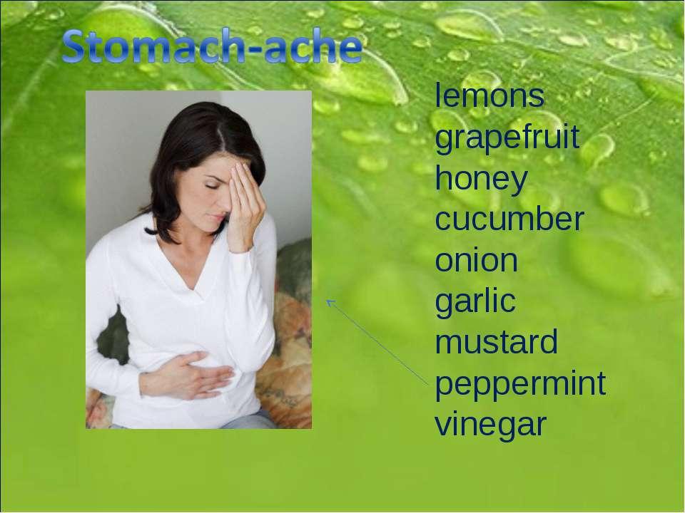 lemons grapefruit honey cucumber onion garlic mustard peppermint vinegar